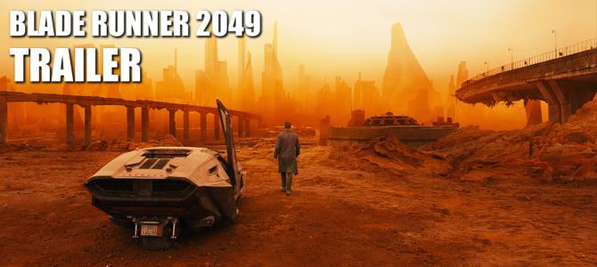 Blade Runner 2049 – Trailer & Kinostart