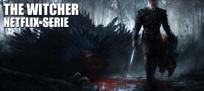 The Witcher – Netflix entwickelt Serie
